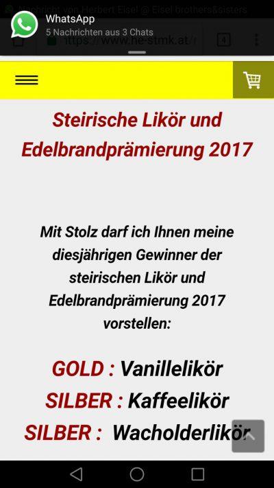 Mit Stolz präsentiert herr Eisel seine drei Gewinner der steirischen Likör- und Edelbrandprämierung 2017- Vanillelikör, Kaffeelikör und Wacholderlikör