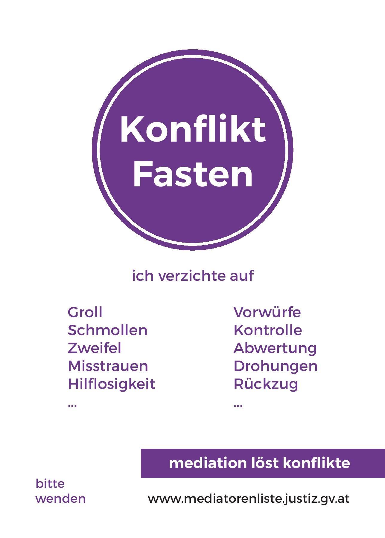 Konfliktfasten - eine Aktion der steirischen MediatorInnen, die zum Verzicht auf konfliktförderndes Verhalten in der Fastenzeit einlädt