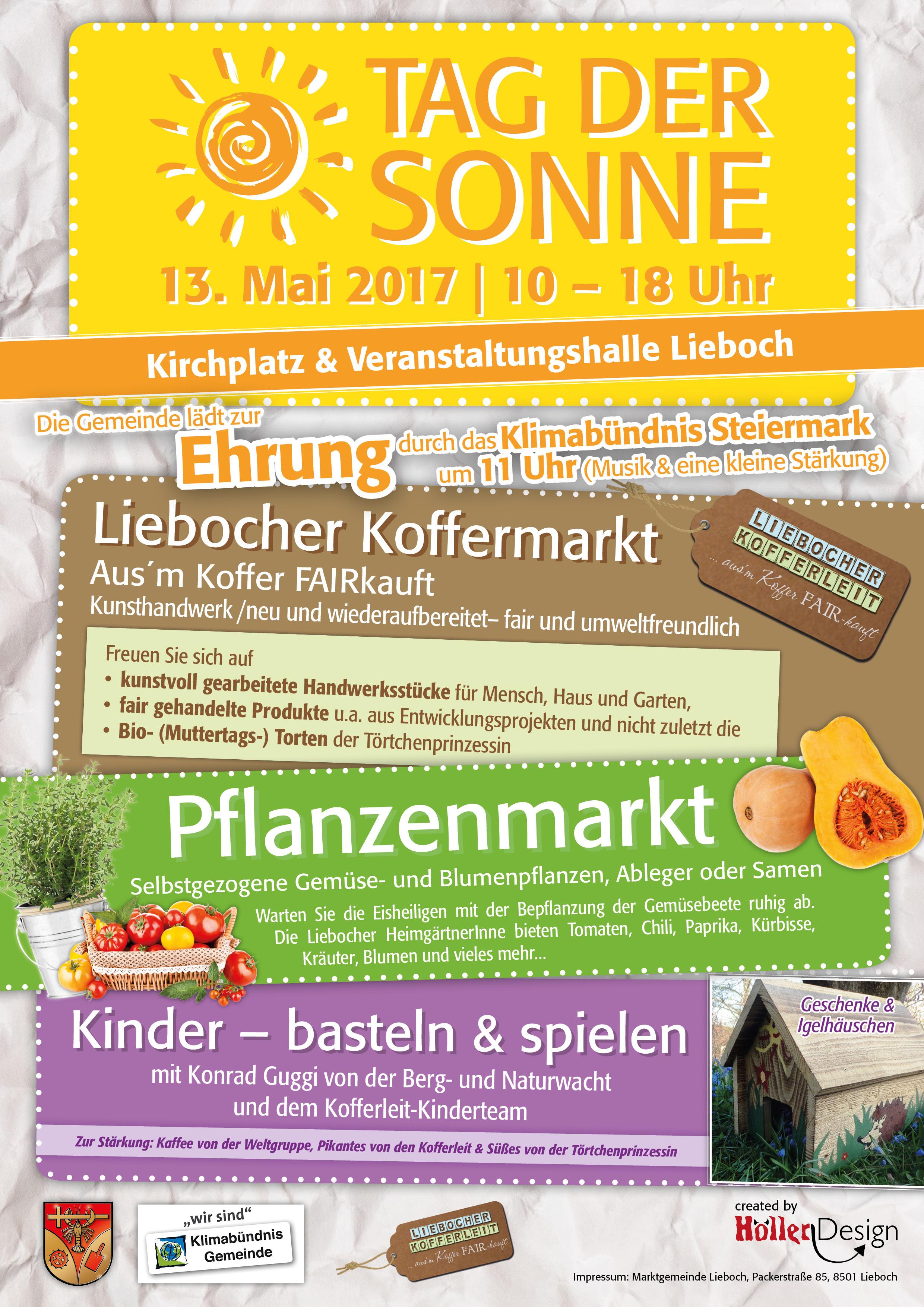 Plakat zum Tag der Sonne, 13.Mai 2017 in Lieboch. Auf dem programm stehen die Ehrung der Gmeinde, der Liebocher Koffermarkt, Pflanzenmarkt und eine Bastel- und spielecke für Kinder.
