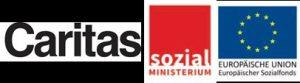 LOGOS von den Foerdergebern, EU Sozialfonds, Sozialministerium und dem Projekttraeger Caritas